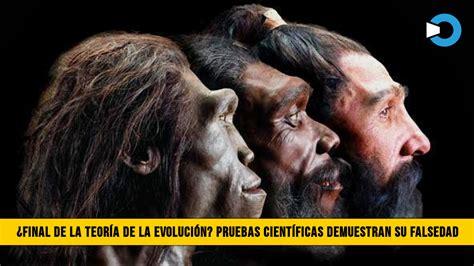 ¿Fin de la Teoría de la Evolución? Conozca las Pruebas ...