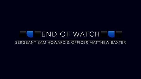 FINAL RADIO CALL   Sergeant Sam Howard and Officer Matthew ...