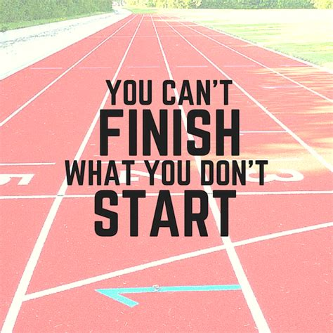 Finish What You Started Quotes. QuotesGram