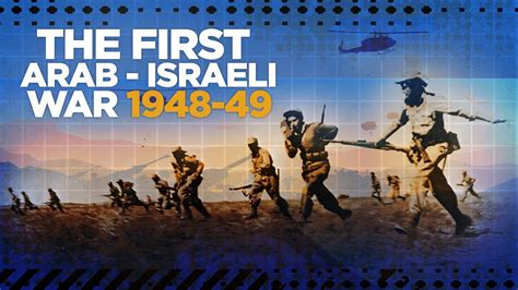First Arab   Israeli War 1948   COLD WAR DOCUMENTARY   YouTube