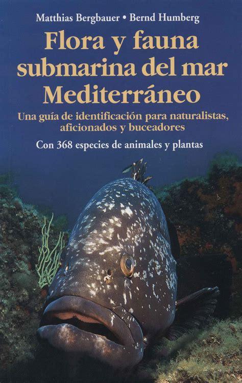 Flora y fauna submarina del mar Mediterráneo | Passets