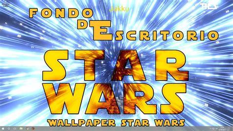 fondo de pantalla animado interactivo de Star wars para pc ...