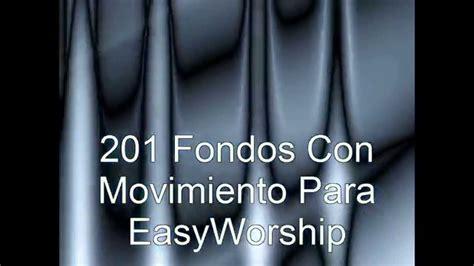Fondos con Movimiento EasyWorship   YouTube
