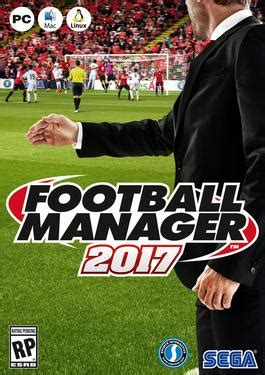 Football Manager 2017   Wikipedia
