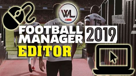 Football Manager 2019 Editor Download Install   FM19 ...