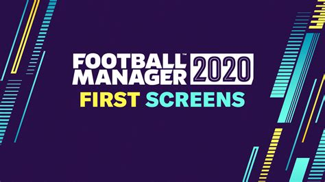 Football Manager 2020 Screenshots: First Look – FM Slovakia