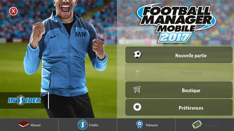 Football Manager Mobile 2017 Android 18/20  test, photos