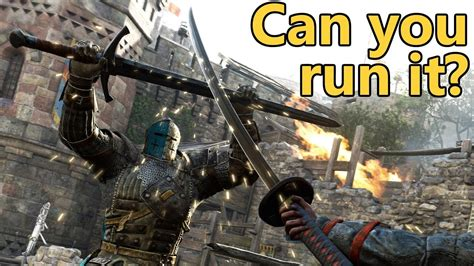 FOR HONOR PC SYSTEM REQUIREMENTS | Can you run it?   YouTube