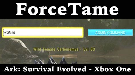ForceTame   Ark: Survival Evolved   Xbox One   YouTube
