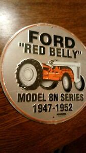 FORD TRACTOR 8N 12  SIGN FORD MOTOR COMPANY CS60054 TRADE ...