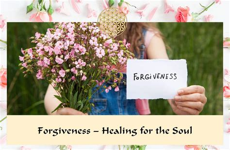 Forgiveness – Healing for the Soul   Flowers for Healing