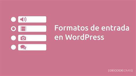 Formatos de Entrada en WordPress   YouTube