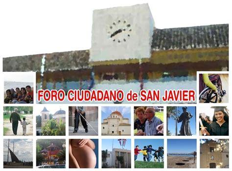FORO CIUDADANO DE SAN JAVIER