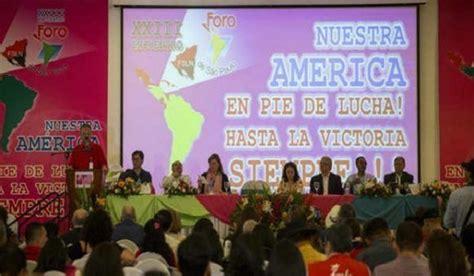 Foro de Sao Paulo: Nuestra América está en pie de lucha ...