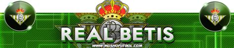 Foro Real Betis   Foro Musho Futbol