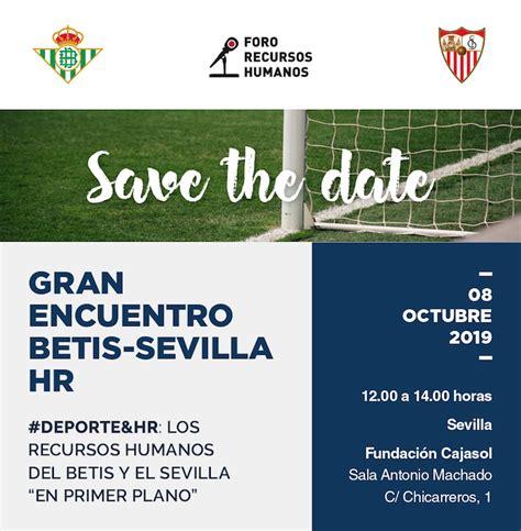 Foro Recursos Humanos: Gran Encuentro Betis Sevilla HR ...
