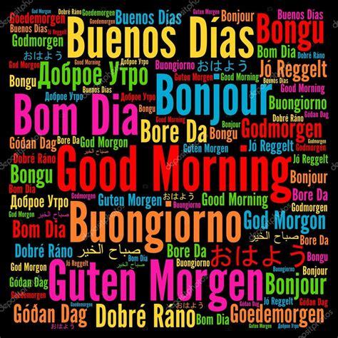 Foto: palabra en varios idiomas | Buenos días en nube de ...