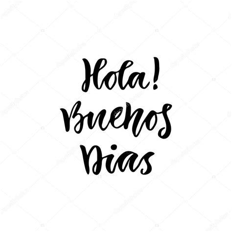 Fotos: buenos días   Spanish Hola Buenos dias — Vector de ...