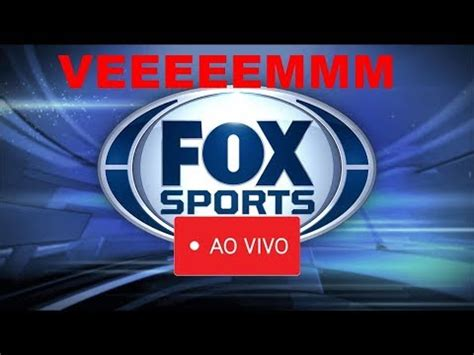 FOX SPORTS HD   FOX SPORTS RADIO AO VIVO   YouTube