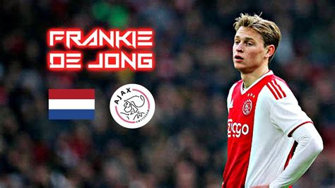 Frankie De Jong 2018 2019   Johan Cruijff Successor ...