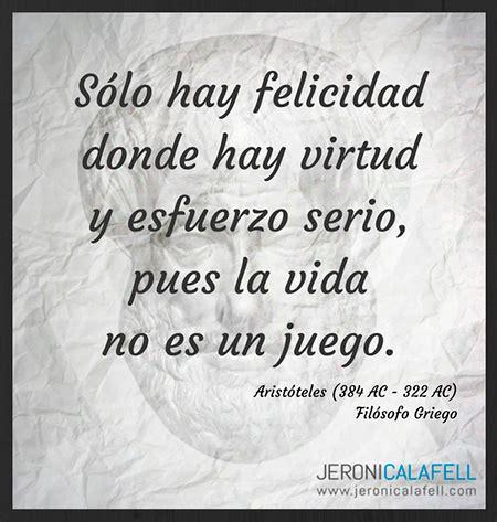 Frase célebre Aristóteles   Felicidad / Jeroni Calafell