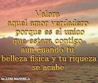 FRASE DE REFLEXION: VALORA AQUEL AMOR VERDADERO | IMAGENES ...