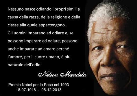Frase di Nelson Mandela !!! | Nelson mandela, Cuore umano ...