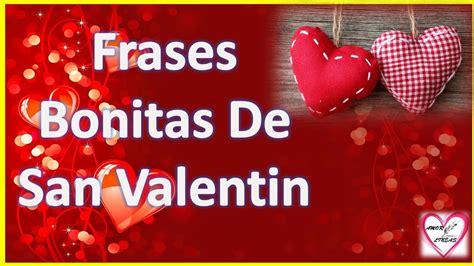 Frases Bonitas De San Valentin Para Mi Novia   YouTube