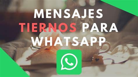 Frases bonitas para whatsapp   Mensajes TIERNOS para ...