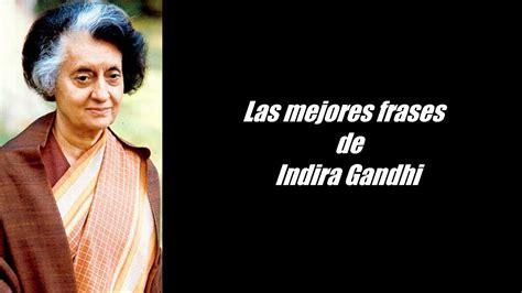 Frases célebres de Indira Gandhi   YouTube