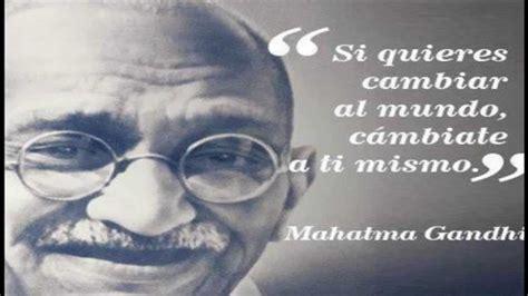 Frases celebres de Mahatma Gandhi   YouTube