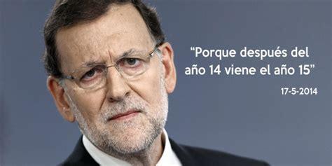 Frases célebres de nuestro presidente Mariano Rajoy :D ...