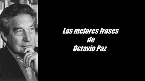 Frases célebres de Octavio Paz   YouTube