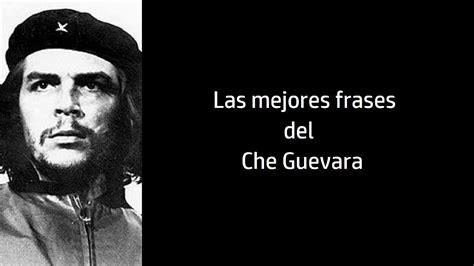 Frases Celebres del Che Guevara   YouTube