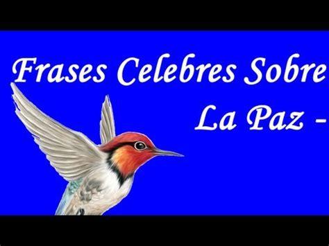 Frases Celebres Sobre La Paz   Por el dia internacional de ...
