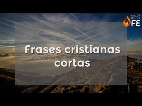 Frases cristianas cortas   – Mensajes cristianos breves ...
