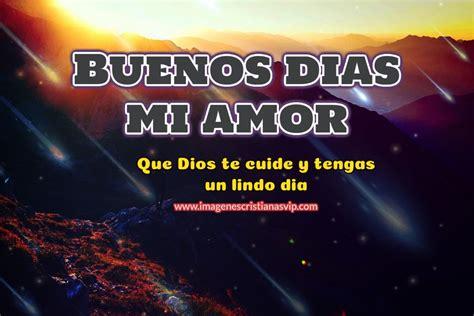 Frases cristianas de buenos dias mi amor   Imagenes Cristianas