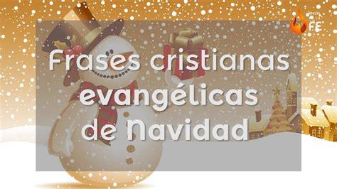 Frases cristianas evangélicas de Navidad – Mensajes ...