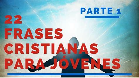 Frases cristianas para jovenes   Parte 1 | Frases De Dios ...
