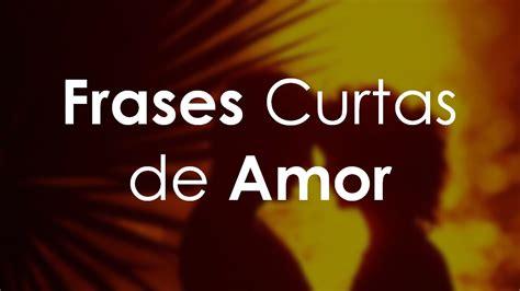Frases Curtas de Amor   YouTube