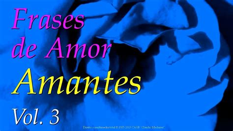 Frases de Amor Amantes, Vol 3   Frases bonitas de amor ...