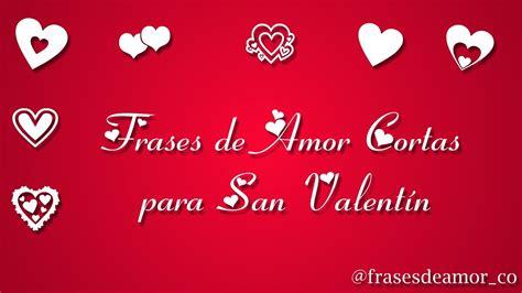 Frases de Amor Cortas de San Valentín   YouTube