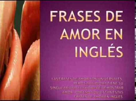 Frases de Amor en Inglés   YouTube