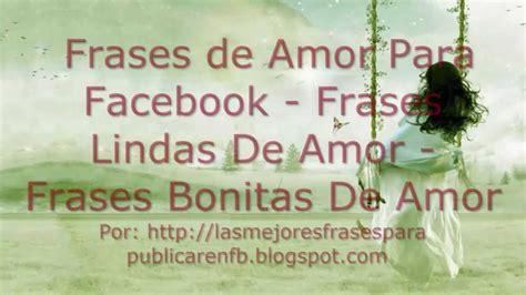 Frases De Amor Para Facebook | Frases Lindas De Amor ...