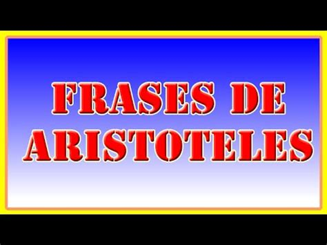 Frases de Aristoteles   10 Frases Célebres de Aristoteles ...