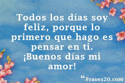Frases de Buenos Días, Amor ¡¡ROMÁNTICAS Y BONITAS!!