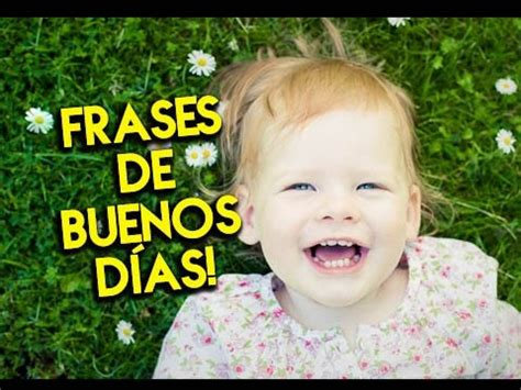 Frases de Buenos Días | Etiquetate.net   YouTube