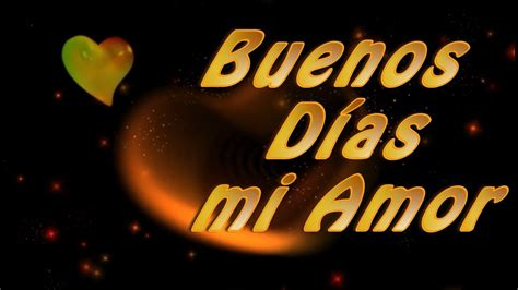 Frases de Buenos Dias para mi Amor   YouTube