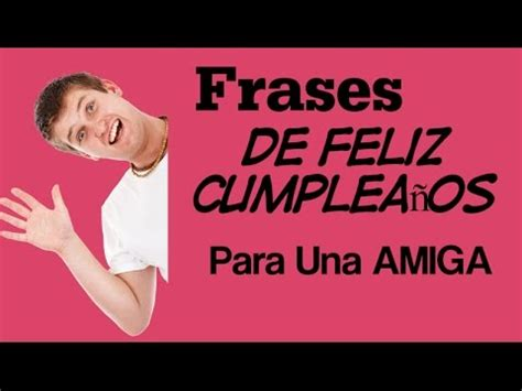 Frases De Cumpleaños Para Una Amiga Cortas   Un Mensaje De ...
