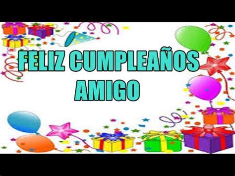 Frases De Felíz Cumpleaños Para Un amigo , Felicitaciones ...